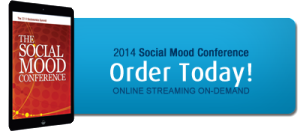 Order the 2014 Social Mood Conference On-Demand